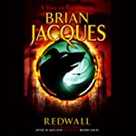 Redwall (       UNABRIDGED) by Brian Jacques Narrated by Stuart Blinder