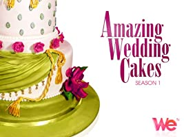 Amazing Wedding Cakes Season 1