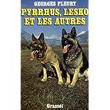 Pyrrhus, Lesko et les autres