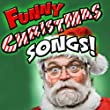 Funny Christmas Songs