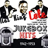 echange, troc Nat King Cole - Jukebox Hits:1942-1953