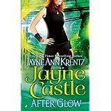 After Glow (Ghost Hunters, Book 2) ~ Jayne Castle