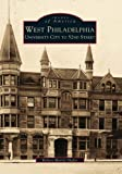 West  Philadelphia:  University  City  to  52nd  Street   (PA)  (Images  of  America)