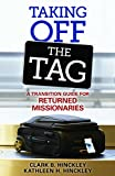 img - for Taking Off the Tag: A Transition Guide for Returned Missionaries book / textbook / text book