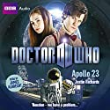 Doctor Who: Apollo 23 (       UNABRIDGED) by Justin Richards Narrated by James Albrecht