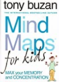 Tony Buzan Mind Maps for Kids - Max your Memory and Concentration