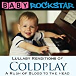 Lullaby Renditions of Coldplay - A Ru...
