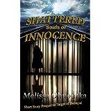 Shattered Souls of Innocence ~ Melissa Ohnoutka