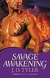 Savage Awakening: Alpha Pack Book 2