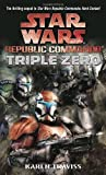 img - for Triple Zero (Star Wars: Republic Commando, Book 2) book / textbook / text book