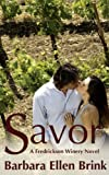 img - for Savor (The Fredrickson Winery Novels) book / textbook / text book