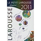 Petit Larousse grand format 2011 (French Edition) (0320080277) by Larousse