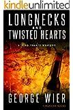 Longnecks & Twisted Hearts (The Bill Travis Mysteries Book 3)