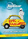 Top Gear: Epic Failures: 50 Great Motoring Cock-Ups