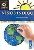 Ninos Indigo (Infinito/ Infinite) (Spanish Edition) [Paperback]