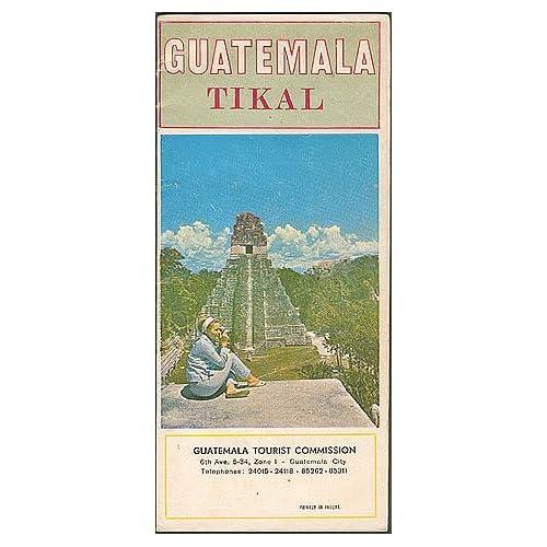 Guatemala Tikal , Guatemala Tourist Commission