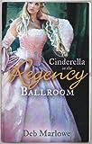 CINDERELLA in the Regency Ballroom: Her Cinderella Season / Tall, Dark and Disreputable (Mills & Boon Regency Collection)