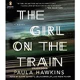 The Girl on the Train: A Novel ~ Paula Hawkins