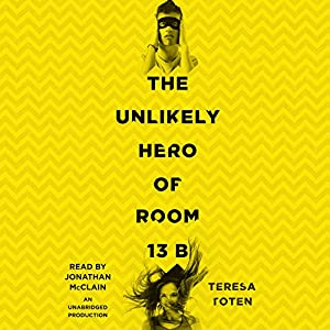 The Unlikely Hero of Room 13B Audiobook