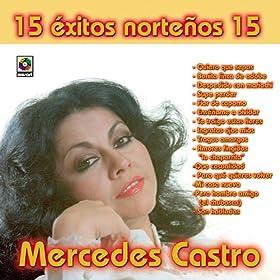Mercedes Castro 15 Exitos Nortenos 15