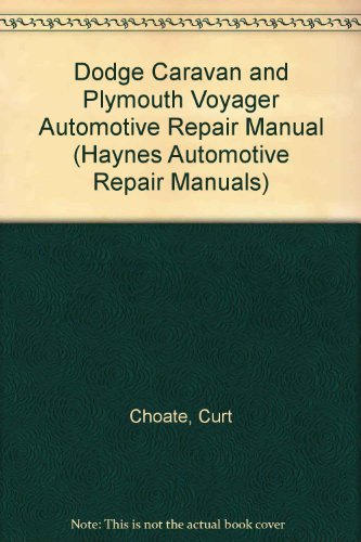 dodge-caravan-and-plymouth-voyager-automotive-repair-manual-haynes-automotive-repair-manuals