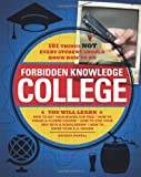 College: 101 Things Not Every Student Should Know How to Do (Forbidden Knowledge)