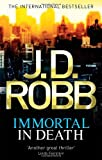 J. D. Robb Immortal In Death: 3