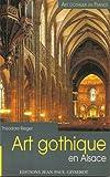echange, troc Theodore Rieger - Art gothique en alsace