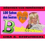 """100 Seiten voll mit: Den besten Blondinenwitzen: Blondinen und andere Vorurteilevon """"Lisa G. Schwingel"""""""