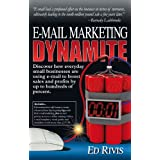 E-Mail Marketing Dynamiteby Ed Rivis