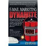 E-Mail Marketing Dynamiteby Ed Rivis