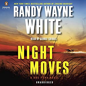 Night Moves: A Doc Ford Novel, Book 20 | [Randy Wayne White]