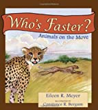 Who's Faster? Animals on the Move