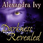 Darkness Revealed: Guardians of Eternity Series, Book 4 | Alexandra Ivy