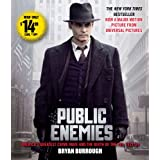 Public Enemies Movie Tie-In: America's Greatest Crime Wave and the Birth of the FBIby Bryan Burrough