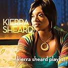 My Kierra Sheard Playlist