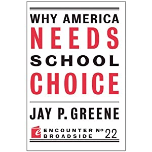 Why America Needs School Choice cover