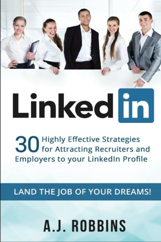 LinkedIn-30-Highly-Effective-Strategies-for-Attracting-Recruiters-and-Employers-to-Your-LinkedIn-Profile-Resume-Profile-Hacks-Stand-Out-Cover-Letter-Career