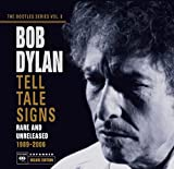Songtexte von Bob Dylan - The Bootleg Series, Volume 8: Tell Tale Signs: Rare and Unreleased 1989–2006