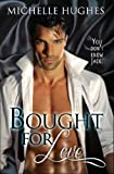 Bought for Love (You Dont Know Jack Book 1)