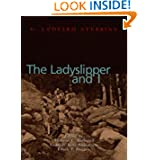 The Ladyslipper and I, Autobiography of G. Ledyard Stebbins