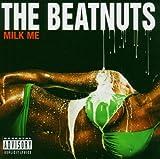 echange, troc The Beatnuts, Cartel - Milk Me