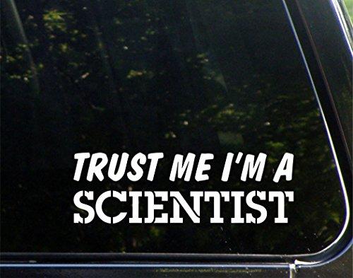 Trust Me I'm A Scientist - 8-3/4
