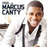 This Is... Marcus Canty