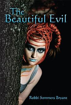 the beautiful evil - robbi bryant
