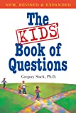 The Kids Book of Questions: Revised for the New Century