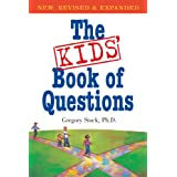 The Kids' Book of Questions: Revised for the New Century ~ Gregory Stock PhD