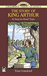 Story of King Arthur (Dover Children's Thrift Classics)