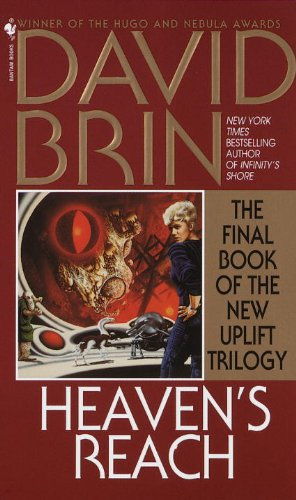 Heaven's Reach (The Second Uplift Trilogy #3), David Brin