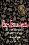 img - for the Jesus test: 30 days that could change your life book / textbook / text book